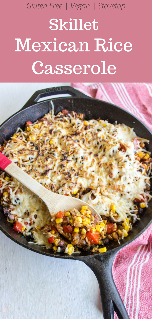 Skillet Mexican Rice Casserole | Gluten Free and Vegan |