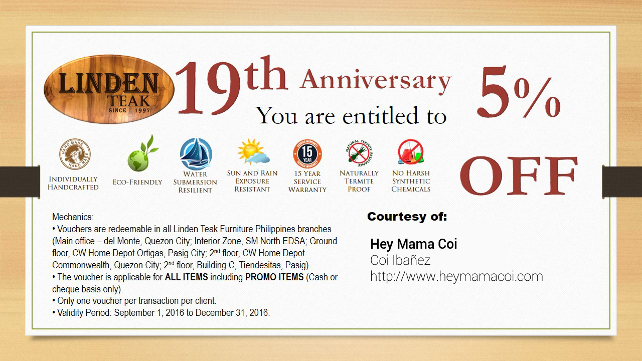 And Since Linden Teak Furniture Philippines Is Celebrating Itu0027s 19th Year  This Month Of September, They Have Something In Store For Us!
