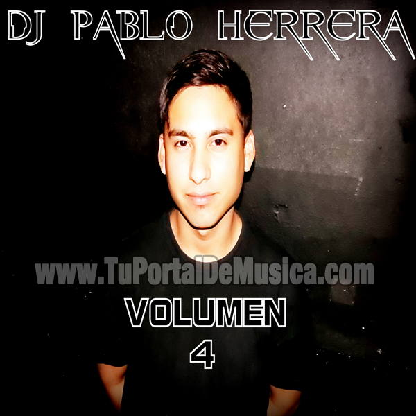 Dj Pablo Herrera Volumen 4 (2016)