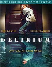 pelicula Delirium ( 2018)