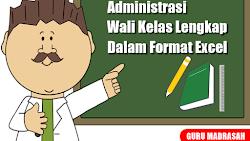 Administrasi Wali Kelas Lengkap Dalam Format Excel