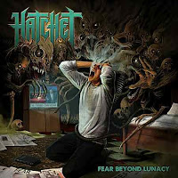 "Hatchet - ""Far Beyond Lunacy"""
