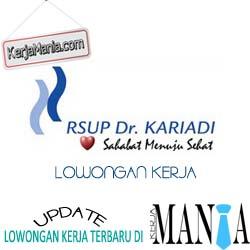 Lowongan Kerja RSUP Dr Kariadi Semarang