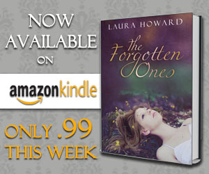Book Blitz & Giveaway: The Forgotten Ones by Laura Howard