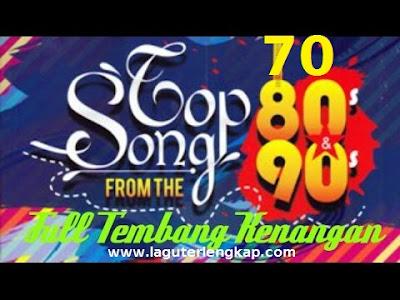 Download Lagu Kenangan Indonesia 70an 80an 90an TERLEGANDARIS