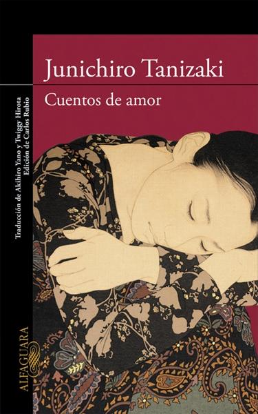 http://laantiguabiblos.blogspot.com.es/2016/02/cuentos-de-amor-junichiro-tanizaki.html