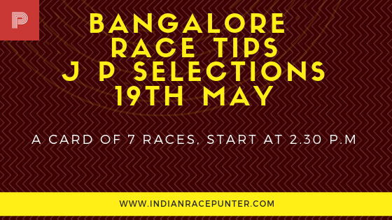 Bangalore Race Tips 19th May