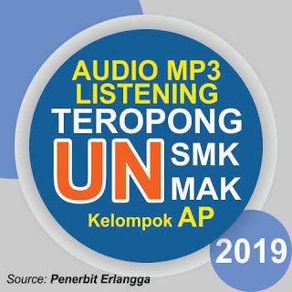 MP3 Listening Erlangga Teropong UN 2019 SMK AP