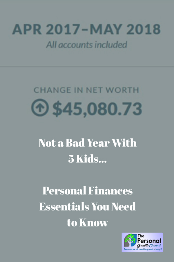 Personal finance essentials: Showing over $45,000 increase in net worth this year while raising 5 kids