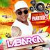 Banda La Barca lança novo CD Promocional 2017