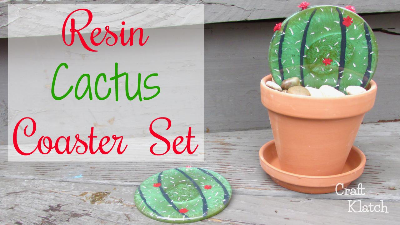 Craft Klatch ®: DIY Resin Cactus Coasters | Another Coaster