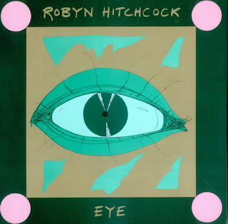 Robyn Hitchcock, Eye