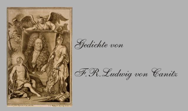 Der deutsche Lyriker  Rudolf Ludwig von Canitz