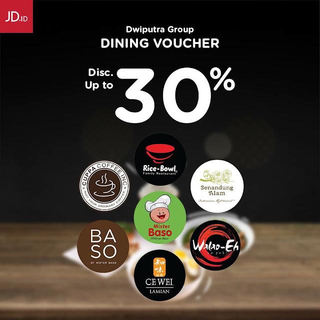#JDID - #Promo Diskon s.d 30% Pembelian Voucher Dining Dari Dwiputra Group