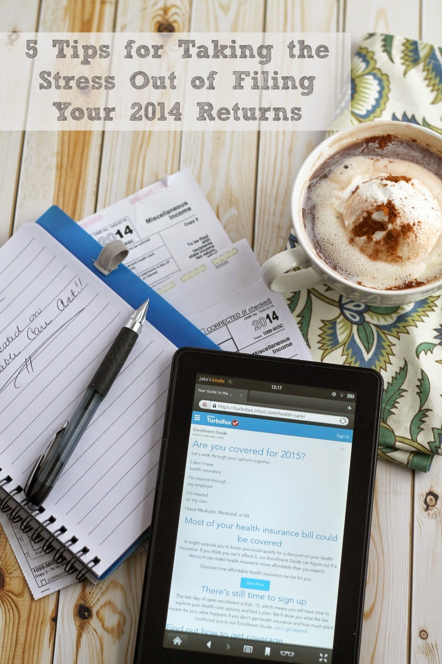 5 Tips for Taking the Stress Out of Filing Your 2014 Tax Returns #TurboTaxACA #PMedia #ad