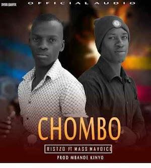 Download Mp3 | Ristzo ft Mass Mavoice - Chombo