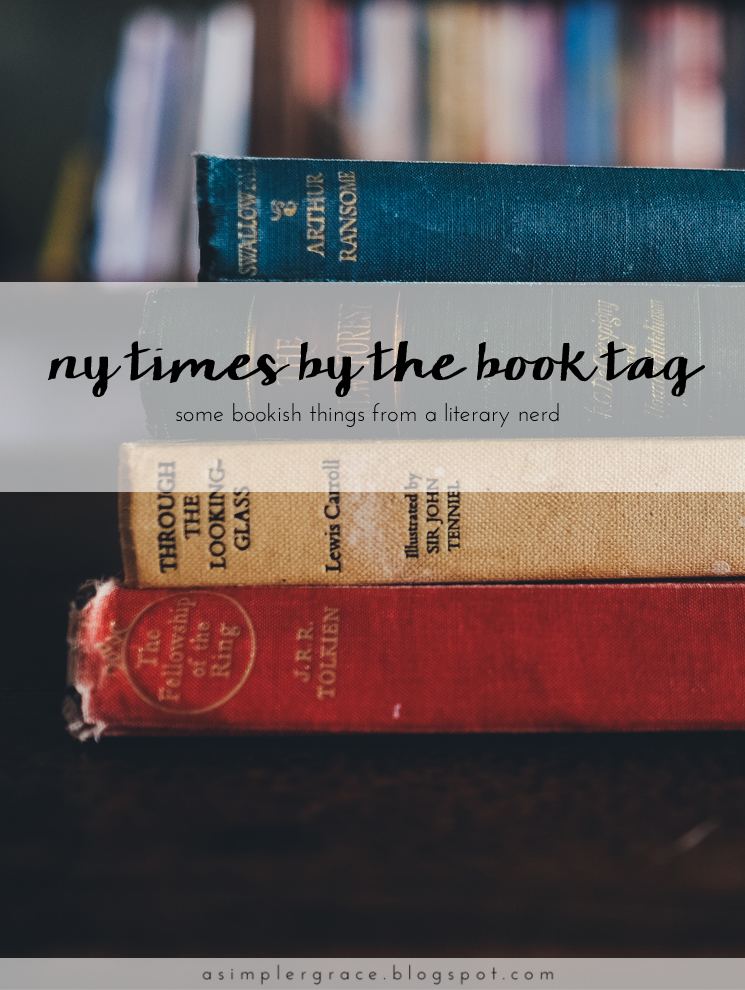 NY Times By the Book Tag - A Simpler Grace
