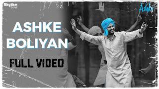 Ashke Boliyan – Ashke Video HD Download