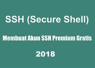 2 Cara Membuat Akun SSH Premium Gratis [Update 2018]