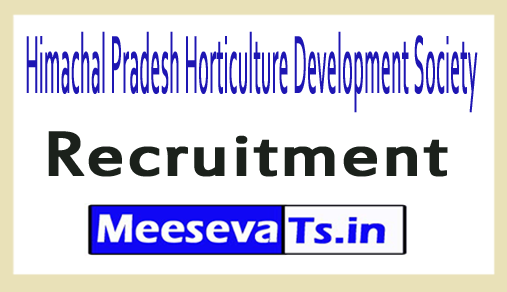 Himachal Pradesh Horticulture Development Society HPHDS Recruitment