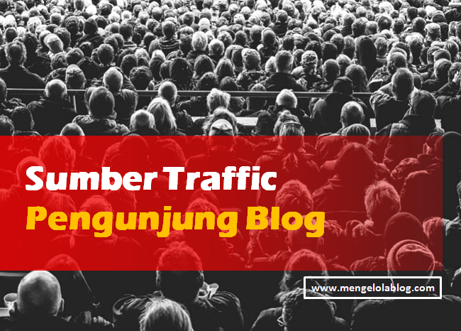 Sumber Traffic Pengunjung Blog