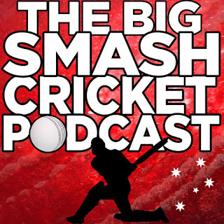 The Big Smash Cricket Podcast