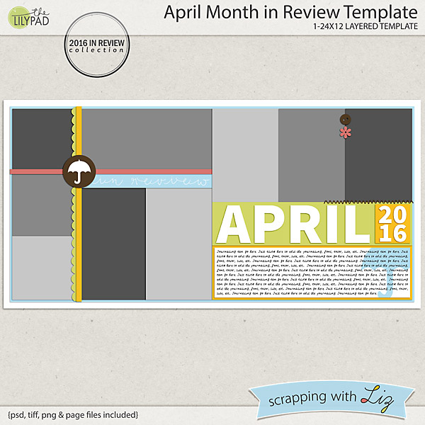 http://the-lilypad.com/store/April-Month-in-Review-Digital-Scrapbook-Template.html