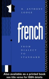 Download free ebook French From Dialect to Standard pdf
