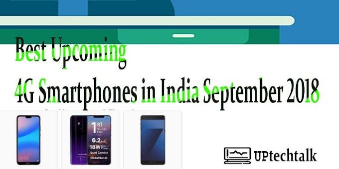 Best Upcoming 4G Smartphones in India September 2018 in Hindi | upcomingsmartphones under 20000
