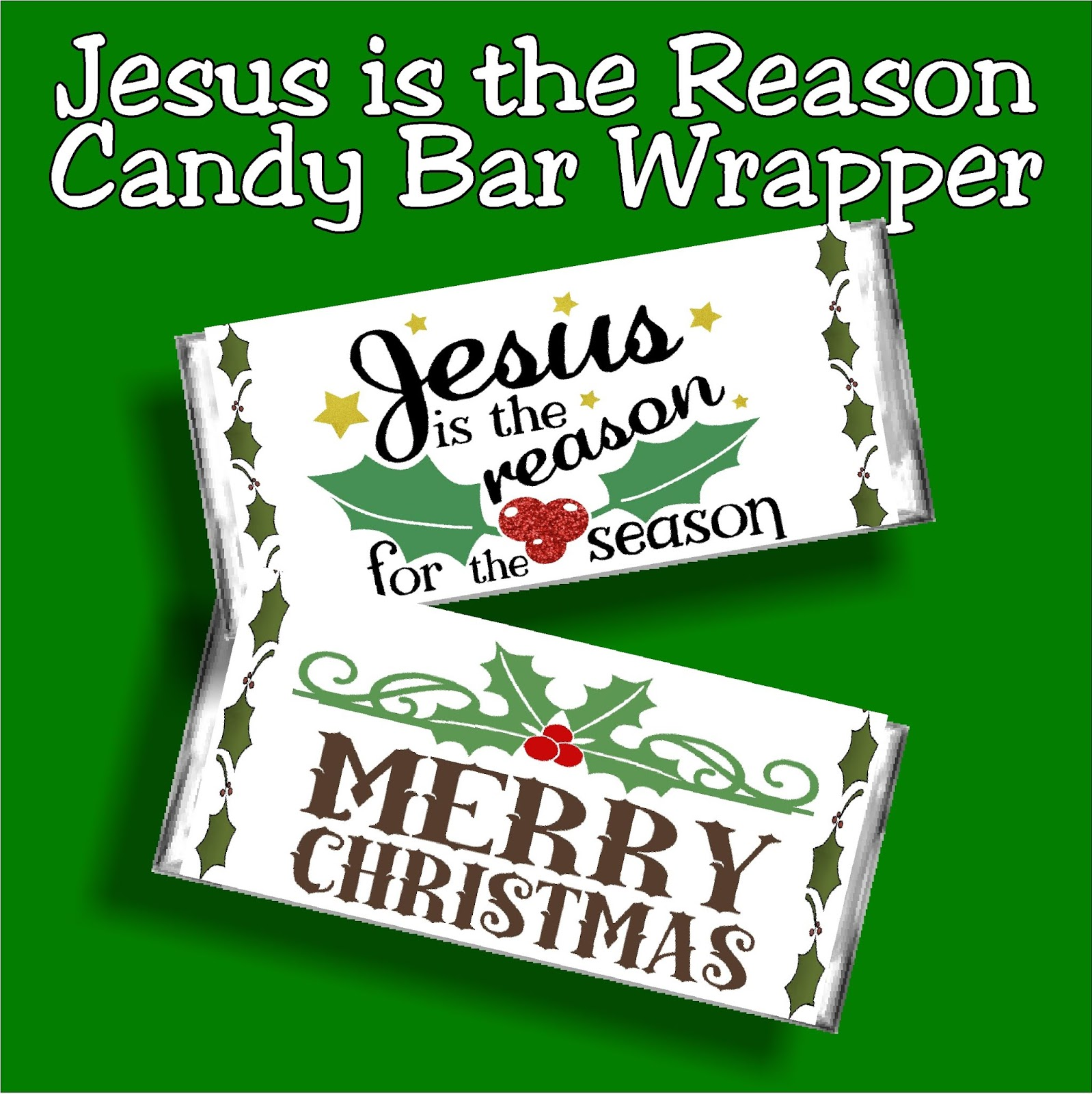 Jesus Is The Reason For The Season Christmas Candy Bar Wrapper Diy Party Mom