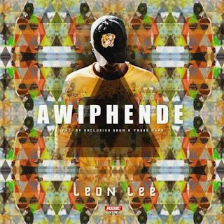 Leon Lee Feat. Trademark & Exclusive Drumz – Awiphinde