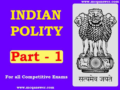 Indian Polity General Question and Answer | Part - 1