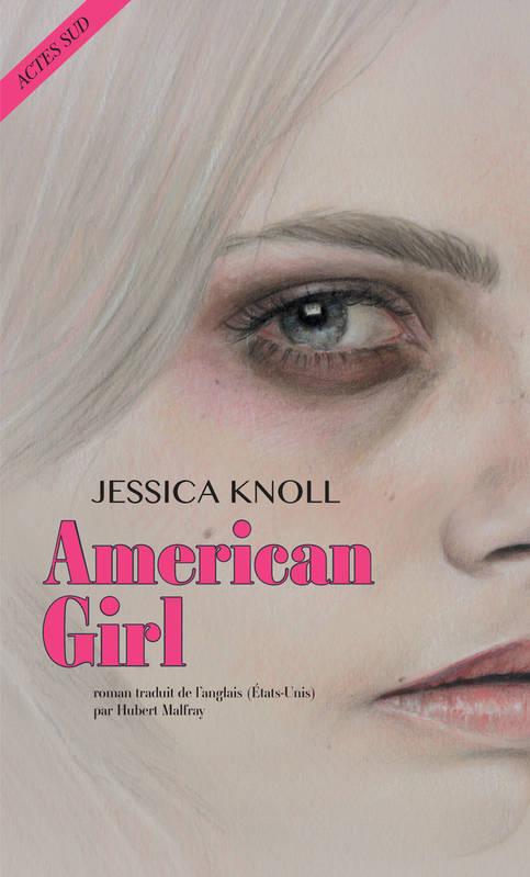 American Girl - Jessica Knoll