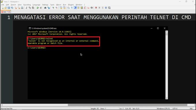 Mr.Read - Cara mengatasi error saat memasukan perintah telnet di CMD