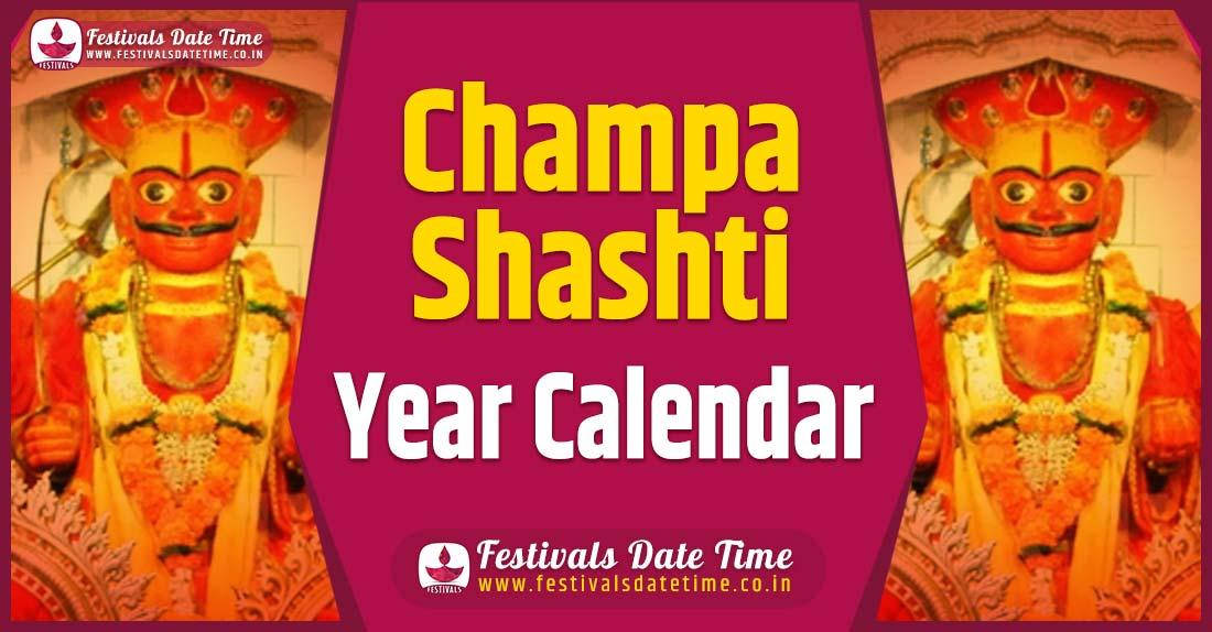 Champa Shashti Year Calendar, Champa Shashti Festival Schedule