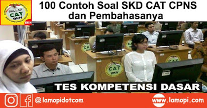 100 Contoh Soal SKD CAT CPNS 2019 (TWK, TIU, & TKP) dan Pembahasanya