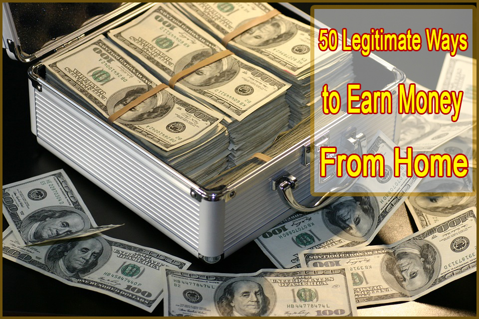 how to legitimately make money from home