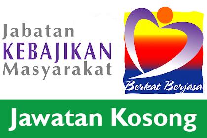 Jawatan Kosong Terkini Jabatan Kebajikan Masyarakat (JKM) | Tarikh Tutup: 05 Mei 2019