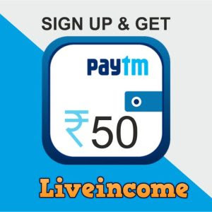 LiveIncome Website: Get Rs 50 Paytm Cash Instantly  on Signup(Proof + Unlimited Trick Added)