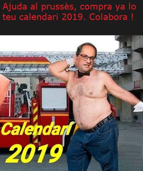 Ayuda al prucés, compra ya tu calendario, colabora, Quim Torra