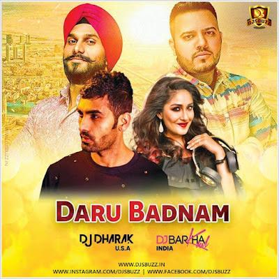Daru Badnaam (Remix) – DJ Dharak & DJ Barkha Kaul