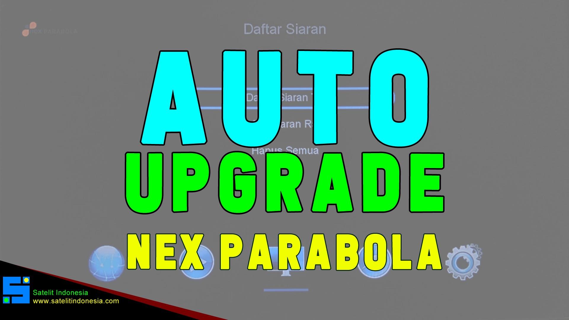 Cara Auto Upgrade SW Receiver Nex Parabola Kuning