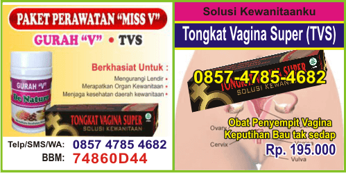 solusi kewanitaan miss v menjadikan tidak longgar lagi tambah disayang suami, atasi dengan perapat miss v keputihan berlebih, herbal miss v aman dan ampuh jadi rapet tambah oke