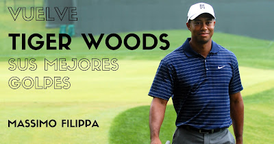 Tiger Woods vuelve Sus mejores golpes - Massimo Filippa