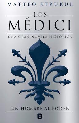 Un hombre al poder (Los Médici 2) - Matteo Strukul (2018)