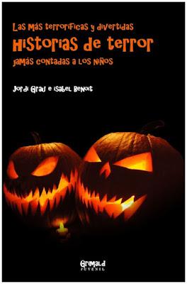 """alt=""""las más terrorificas y divertidas historias de terror, grimald libros"""""""