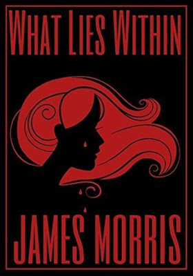 Book Review, What Lies Within, James Morris, InToriLex