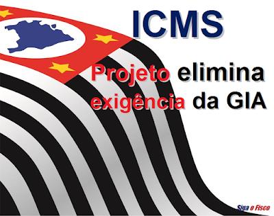ICMS – SP Lança Projeto Eliminação da GIA 2