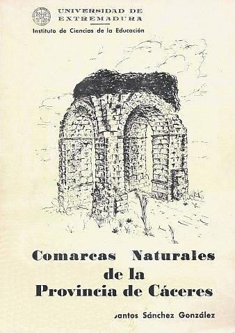 COMARCAS NATURALES DE LA PROVINCIA DE CÁCERES