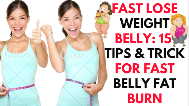 fast-lose-weight-belly-15-tips-and-trick-for-fast-belly-fat-burn